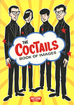"""The Coctails : Book of Images(illustration by Archer Prewitt)&#34